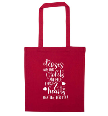 Roses are red violets are blue I have two hearts beating for you red tote bag