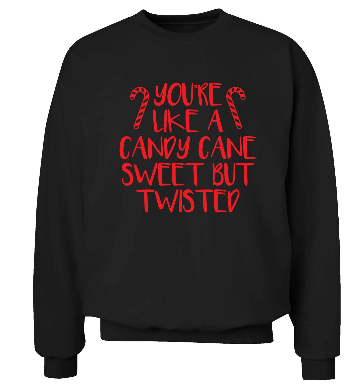 You're like a candy cane sweet but twisted Adult's unisex black Sweater 2XL