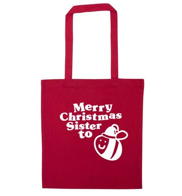 Merry Christmas sister to be red tote bag