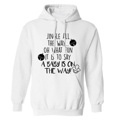 Oh what fun it is to say a baby is on the way! adults unisex white hoodie 2XL