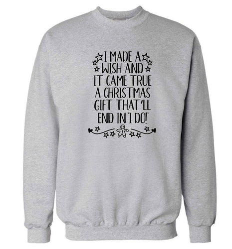I made a wish and it came true a Christmas gift that'll end in 'I do' Adult's unisex grey Sweater 2XL