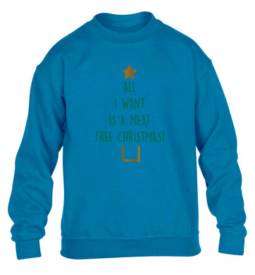 All I want is a meat free Christmas children's blue sweater 12-13 Years