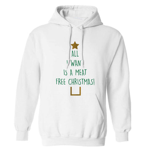 All I want is a meat free Christmas adults unisex white hoodie 2XL