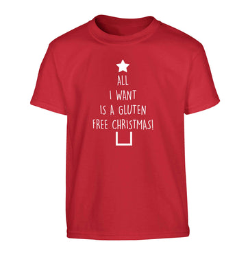 All I want is a gluten free Christmas Children's red Tshirt 12-13 Years
