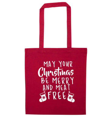 May your Christmas be merry and meat free red tote bag