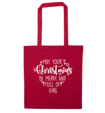 May your Christmas be merry and full of gin red tote bag