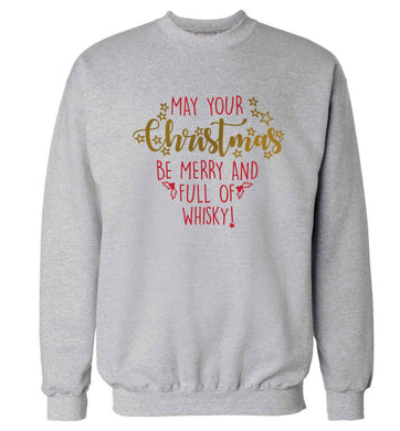 May your Christmas be merry and full of whisky Adult's unisex grey Sweater 2XL