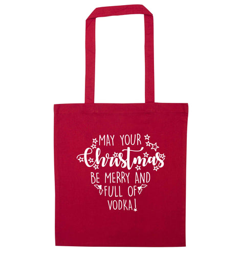 May your Christmas be merry and full of vodka red tote bag