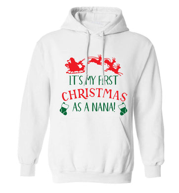 It's my first Christmas as a nana adults unisex white hoodie 2XL
