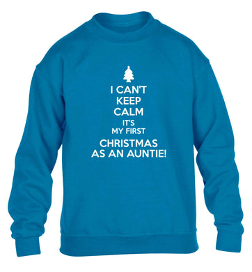 I can't keep calm it's my first Christmas as an auntie! children's blue sweater 12-13 Years