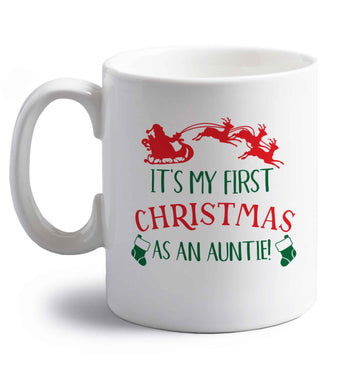 It's my first Christmas as an auntie! right handed white ceramic mug