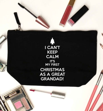 I can't keep calm it's my first Christmas as a great grandad! black makeup bag