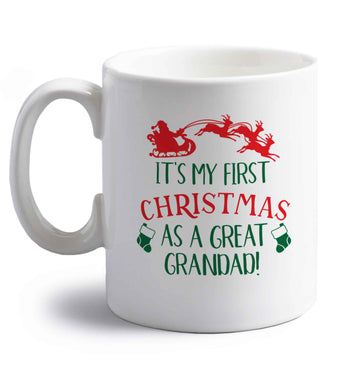 It's my first Christmas as a great grandad! right handed white ceramic mug
