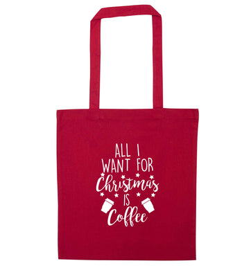 All I want for Christmas is coffee red tote bag