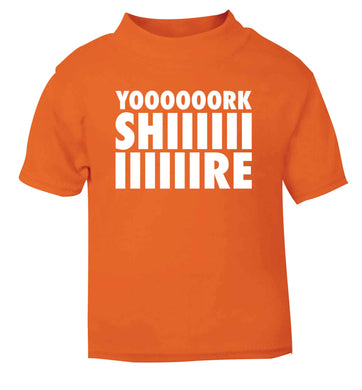 Yoooorkshiiiiire orange Baby Toddler Tshirt 2 Years