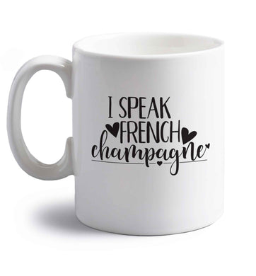 I speak french champagne right handed white ceramic mug
