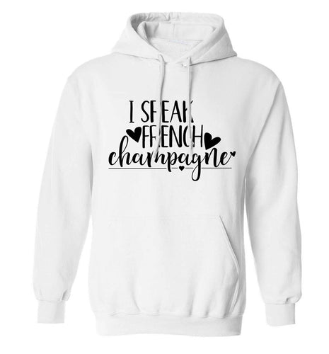 I speak french champagne adults unisex white hoodie 2XL