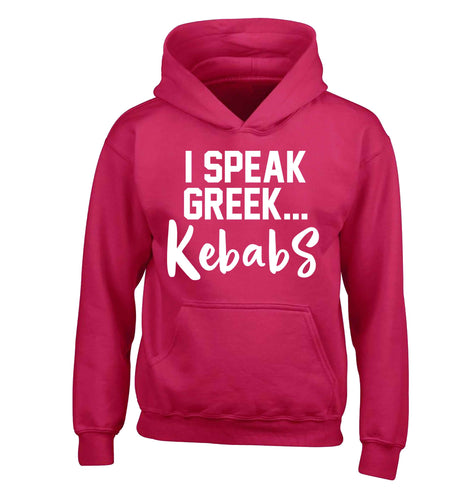 I speak Greek...kebabs children's pink hoodie 12-13 Years