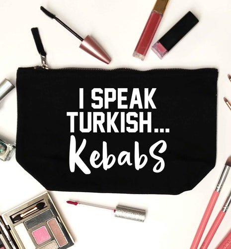 I speak Turkish...kebabs black makeup bag