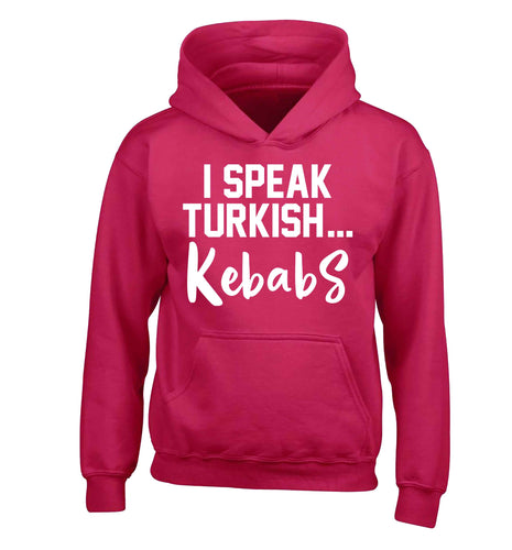 I speak Turkish...kebabs children's pink hoodie 12-13 Years