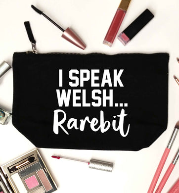 I speak Welsh...rarebit black makeup bag