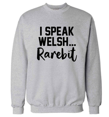 I speak Welsh...rarebit Adult's unisex grey Sweater 2XL