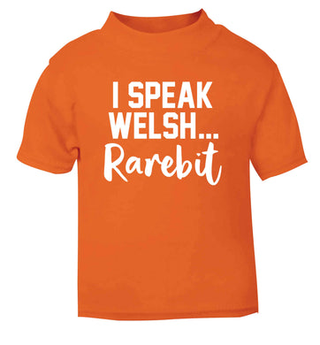 I speak Welsh...rarebit orange Baby Toddler Tshirt 2 Years