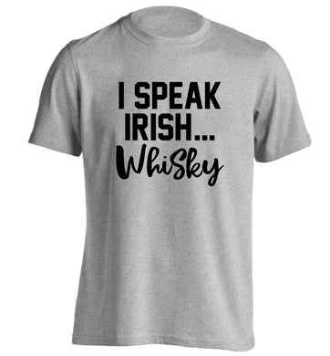 I speak Irish whisky adults unisex grey Tshirt 2XL