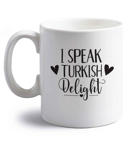 I speak turkish...delight right handed white ceramic mug
