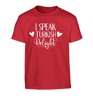 I speak turkish...delight Children's red Tshirt 12-13 Years