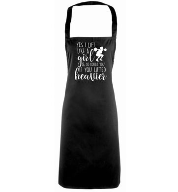 Yes I lift like a girl and so could you if you lifted heavier black apron