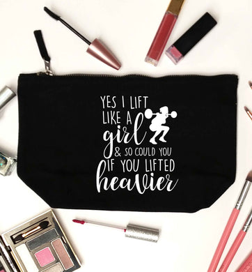 Yes I lift like a girl and so could you if you lifted heavier black makeup bag