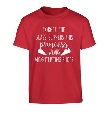 Forget the glass slippers this princess wears weightlifting shoes Children's red Tshirt 12-13 Years
