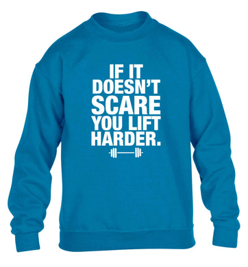 If it doesnt' scare you lift harder children's blue sweater 12-13 Years