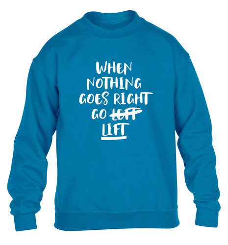When nothing goes right go lift children's blue sweater 12-13 Years