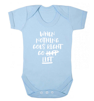 When nothing goes right go lift Baby Vest pale blue 18-24 months