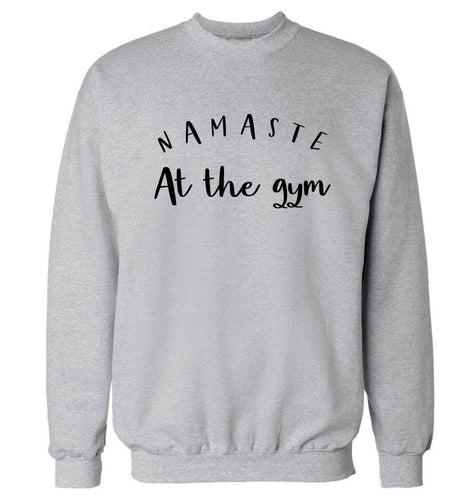 Namaste at the gym Adult's unisex grey Sweater 2XL