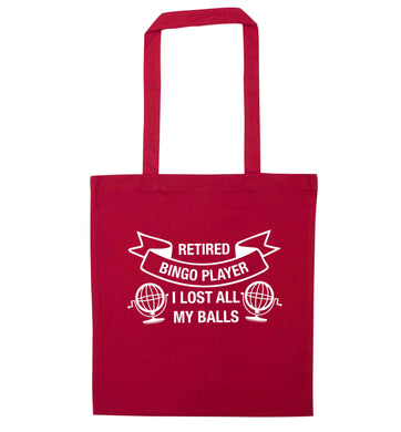 Retired bingo player I lost all my balls red tote bag