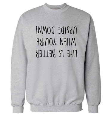 Life is better upside down Adult's unisex grey Sweater 2XL