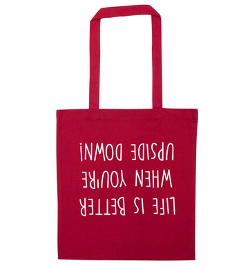 Life is better upside down red tote bag
