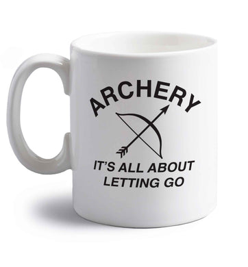 Archery it's all about letting go right handed white ceramic mug