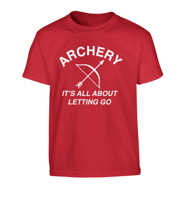 Archery it's all about letting go Children's red Tshirt 12-13 Years