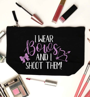 I wear bows and I shoot them black makeup bag