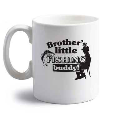 Brother's little fishing buddy right handed white ceramic mug