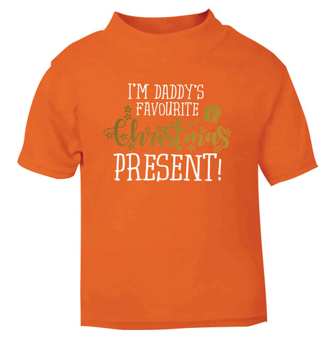Daddy's favourite Christmas present orange Baby Toddler Tshirt 2 Years