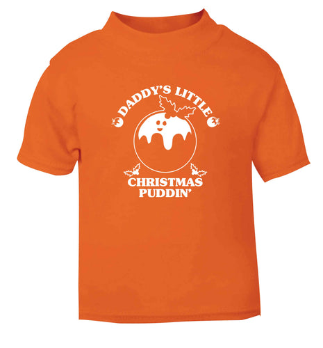 Daddy's little Christmas puddin' orange Baby Toddler Tshirt 2 Years