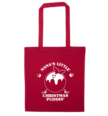 Nana's little Christmas puddin' red tote bag