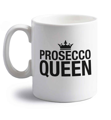 Prosecco queen right handed white ceramic mug