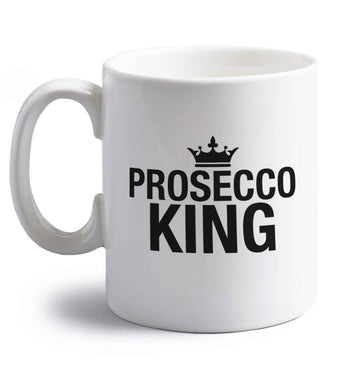 Prosecco king right handed white ceramic mug