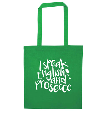 I speak English and prosecco green tote bag